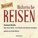 Quer durch Afrika - Von Tripolis nach Murzuk in Libyen (Lesung in Auszügen)/Gerhard Rohlfs
