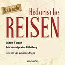 Ich besteige den Riffelberg (Lesung in Auszügen)/Mark Twain