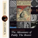 The Adventures of Paddy the Beaver (Unabridged)/Thornton W. Burgess