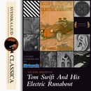 Tom Swift and His Electric Runabout (Unabridged)/Victor Appleton