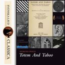 Totem and Taboo (Unabridged)/Sigmund Freud