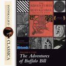 The Life of William F. Cody - Buffalo Bill (Unabridged)/William F. Cody