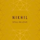 Still in Love (Acoustic Version)/Nikhil D'Souza