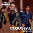 Zijn (Uit Liefde Voor Muziek) [Live]/Clouseau