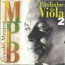 Grandes mestres da MPB, Vol. 2/Paulinho da Viola