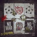 No War (feat. Jesse Royal)/Noise Cans