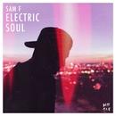 Electric Soul EP/Sam F