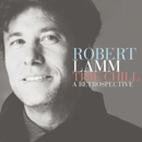 Time Chill: A Retrospective/Robert Lamm
