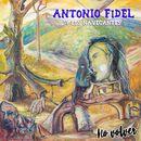 No Volver/Antonio Fidel y Los Navegantes / Manolo Garcia / Quimi Portet