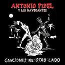 Canciones del Otro Lado/Antonio Fidel y Los Navegantes