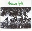 Maskavo Roots/Maskavo Roots