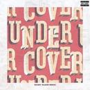 Undercover (Danny Olson Remix)/Kehlani