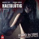Folge 28: Kaltblütig/Mord in Serie