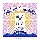 Girl At Coachella (feat. DRAM) [Remixes]/Matoma & MAGIC!