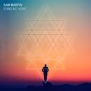 Bring Me Home/Sam Martin