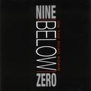 On The Road Again/Nine Below Zero