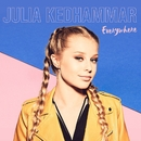 Everywhere/Julia Kedhammar