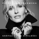 Krotka Plyta O Milosci/Patrycja Markowska