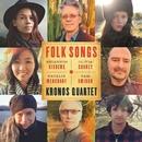 Folk Songs/Kronos Quartet