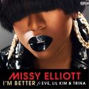 I'm Better (feat. Eve, Lil Kim & Trina)/Missy Elliott