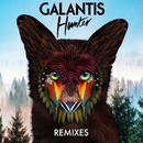 Hunter (Remixes)/Galantis