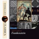 Frankenstein (Unabridged)/Mary Wollstonecraft Shelley