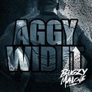 Aggy Wid It/Bugzy Malone
