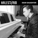 Dear Daughter (Video Version)/Halestorm