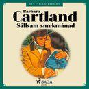 Sällsam smekmånad - Den eviga samlingen 51 (oförkortat)/Barbara Cartland