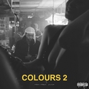 COLOURS 2/PARTYNEXTDOOR