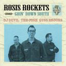 Goin' Down South/Rosis Rockets