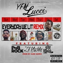 Everyday We Lit (feat. PnB Rock, Lil Yachty & Wiz Khalifa) [Remix]/YFN Lucci