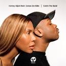 Catch The Beat (feat. Cakes Da Killa)/Honey Dijon