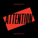 Attention (Acoustic)/Charlie Puth