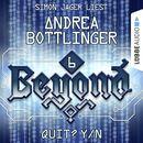 QUIT? Y/N - Beyond - Die Cyberpunk-Romanserie 6 (Ungekürzt)/Andrea Bottlinger