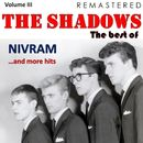 The Best Of, Vol. III: Nivram... and More Hits (Remastered)/The Shadows