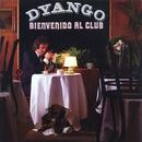 Bienvenido al Club/Dyango
