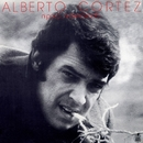 Ni poco... ni demasiado/Alberto Cortez