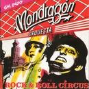 Rock & Roll Circus (en vivo)/Orquesta Mondragon