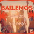 Bailemos (Radio Edit)/Adrian Mesu / David Pop