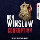 Corruption (Ungekürzt)/Don Winslow