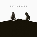 I Only Lie When I Love You/Royal Blood