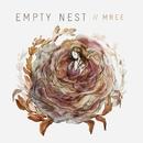 Empty Nest/Mree