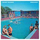 Hideaway/I Heart Sharks