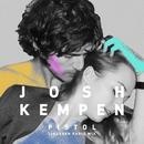 Pistol (Lindgren Radio Mix)/Josh Kempen