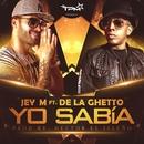 Yo sabía (feat. De La Ghetto)/Jey M