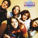 Everybody Likes Chocolate/Chocolate Overdose