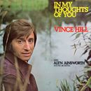 In My Thoughts of You (with Alyn Ainsworth & His Orchestra) [2017 Remaster]/Vince Hill