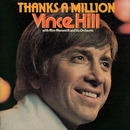 Thanks a Million (with Alyn Ainsworth & His Orchestra) [2017 Remaster]/Vince Hill