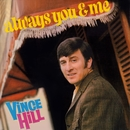 Always You and Me (2017 Remaster)/Vince Hill